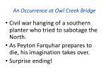 an occurrence at owl creek bridge1