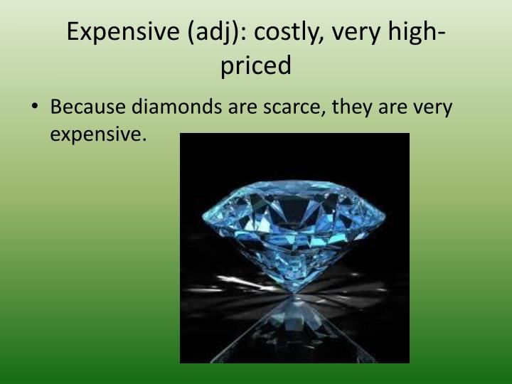 Expensive (