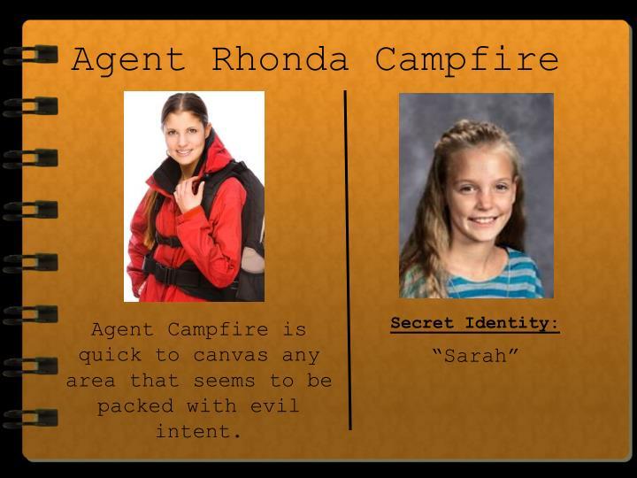 Agent Rhonda Campfire