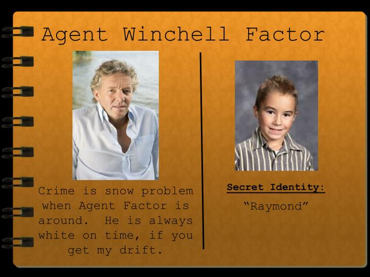 Agent Winchell Factor