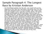 sample paragraph 4 the longest race by kristian anderson