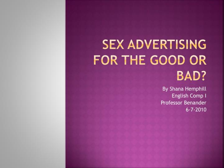 sex advertising for the good or bad