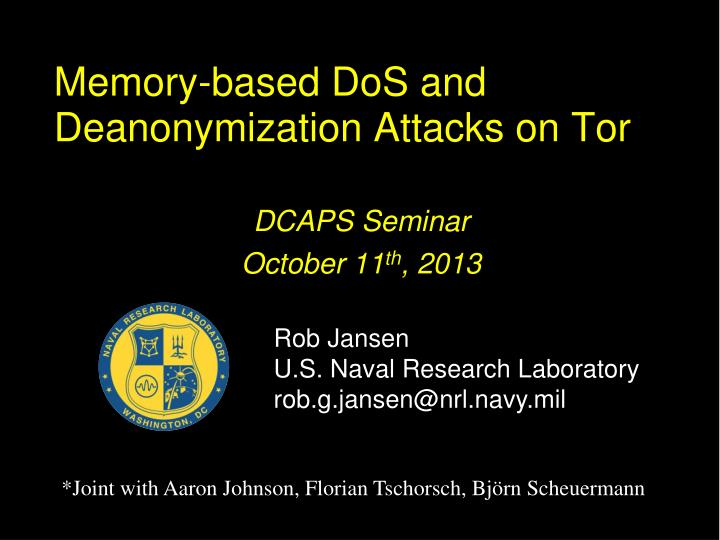 memory based dos and deanonymization attacks on tor n.