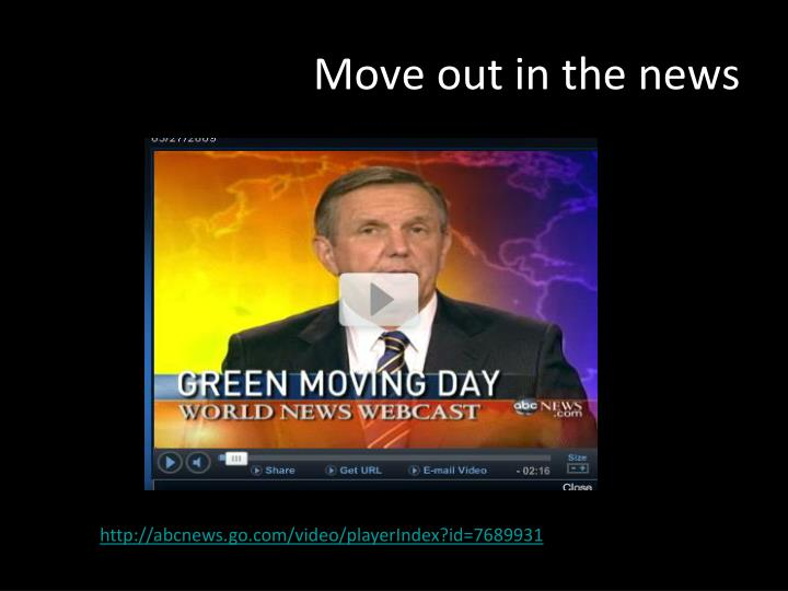 Move out in the news