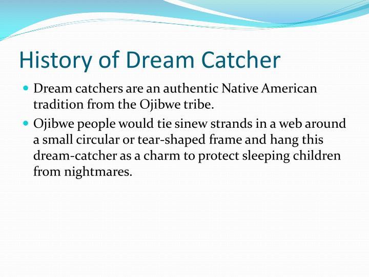 History Of Dream Catchers Extraordinary PPT Native American Dream Catchers PowerPoint Presentation ID