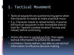 1 tactical movement