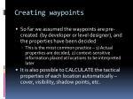 creating waypoints