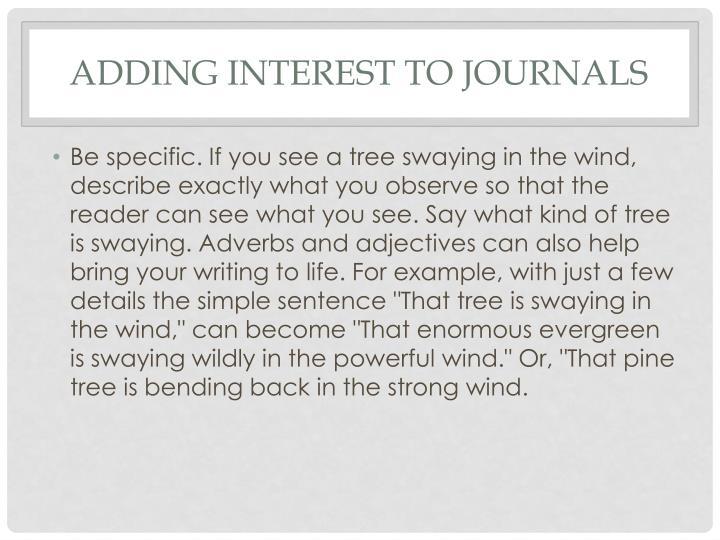 Adding Interest to Journals