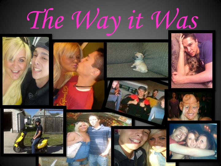 The Way it Was