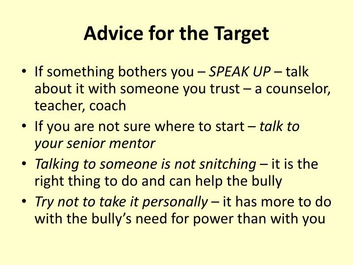 Advice for the Target