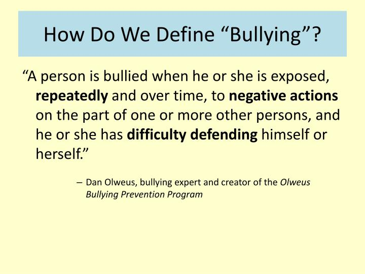 How do we define bullying