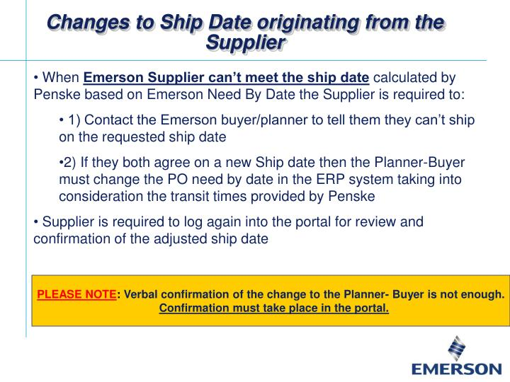 Changes to Ship Date originating from the Supplier