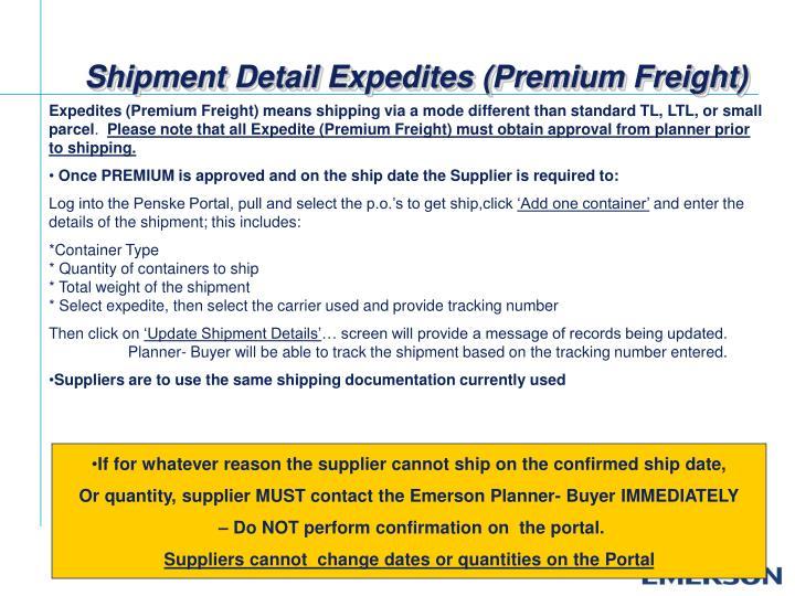 Shipment Detail Expedites (Premium Freight)