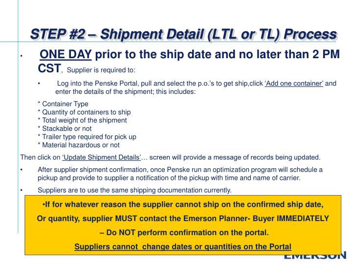 STEP #2 – Shipment Detail (LTL or TL) Process