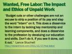 wanted free labor the impact and ethics of unpaid work