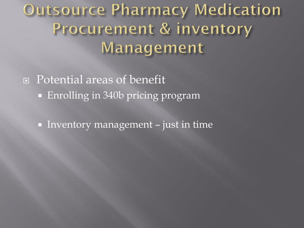 PPT - Outsourcing Pharmacy Services: Analysis