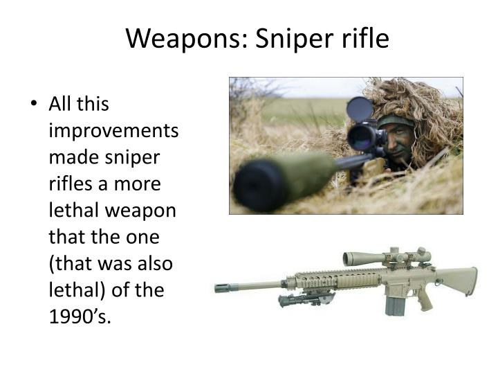 Weapons: Sniper rifle