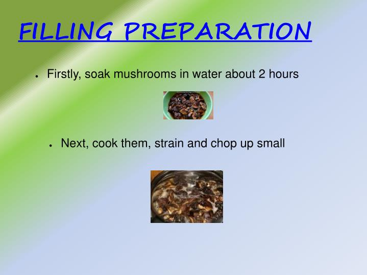 FILLING PREPARATION