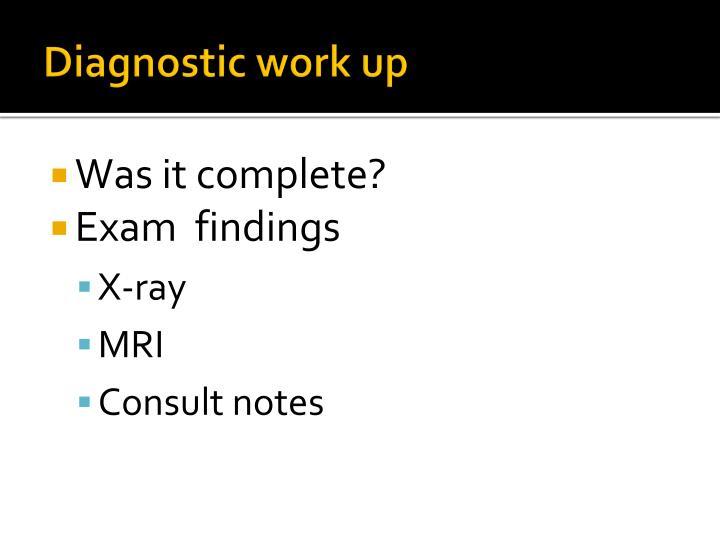 Diagnostic work up