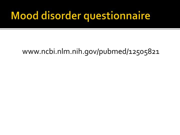 Mood disorder questionnaire