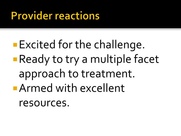 Provider reactions