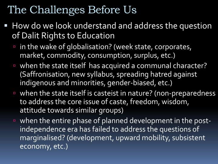 The Challenges Before Us