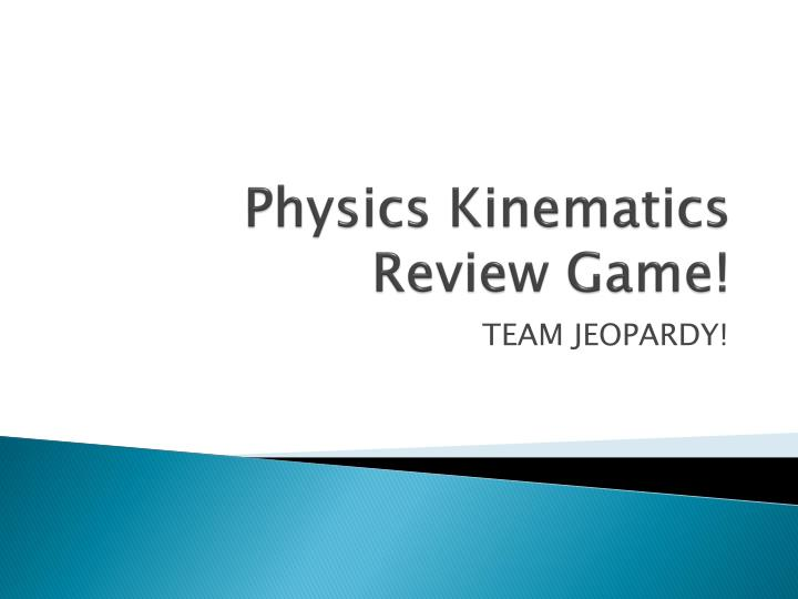 physics kinematics review game n.