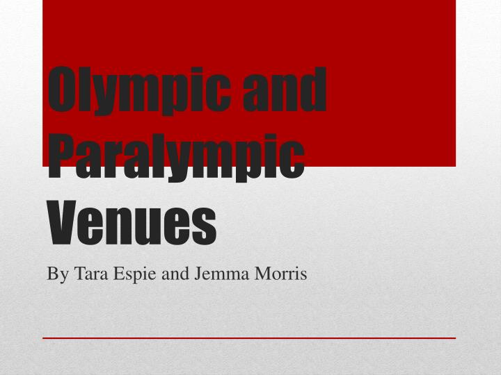 olympic and paralympic venues n.