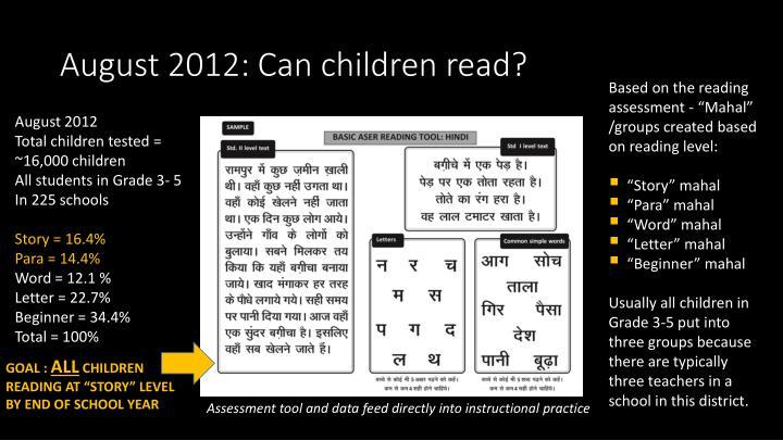 August 2012: Can children read?