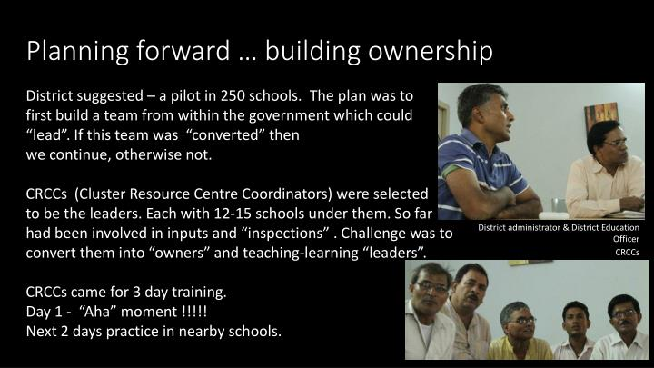 Planning forward … building ownership