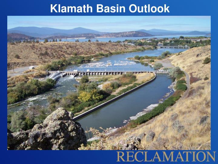 Klamath Basin Outlook
