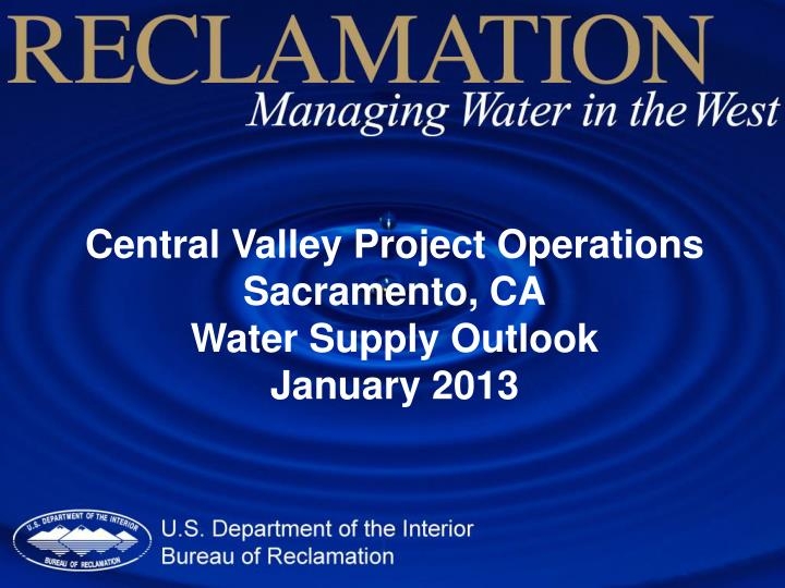 Central Valley Project Operations