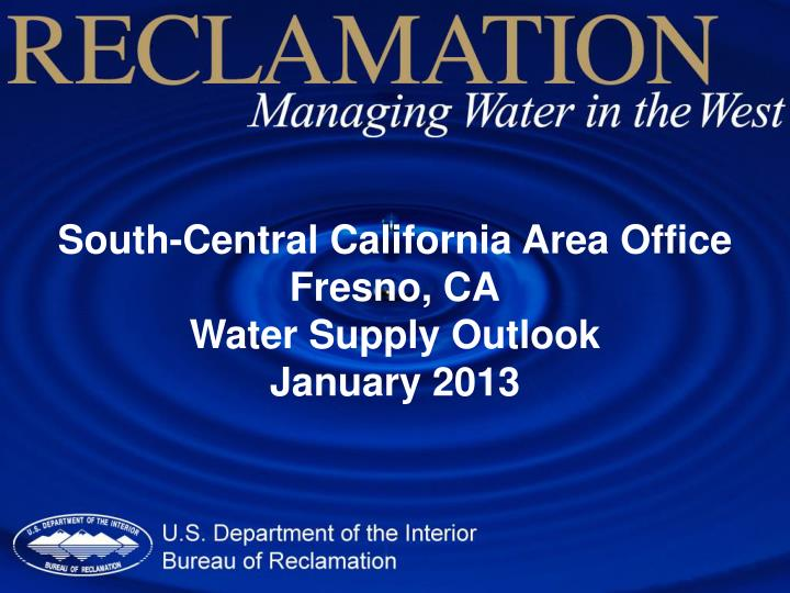 South-Central California Area Office