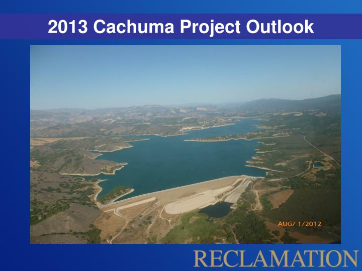 2013 Cachuma Project Outlook