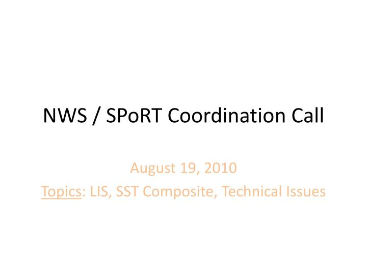 nws sport coordination call n.