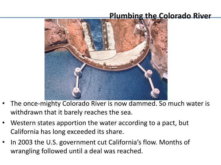 Plumbing the Colorado River