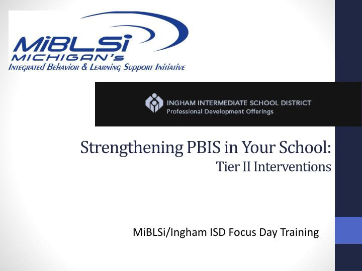 strengthening pbis in your school tier ii interventions n.