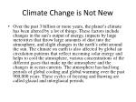 climate change is not new