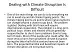 dealing with climate disruption is difficult