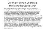 our use of certain chemicals threatens the ozone layer
