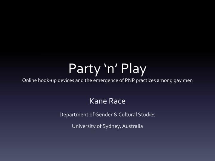 Ppt party n play online hook up devices and the emergence of party n playonline hook up devices and the emergence of toneelgroepblik Images