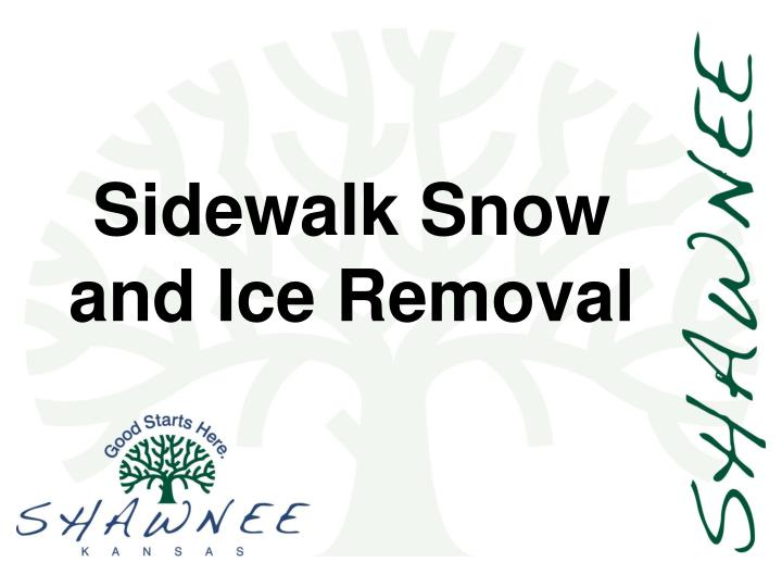 sidewalk snow and ice removal n.