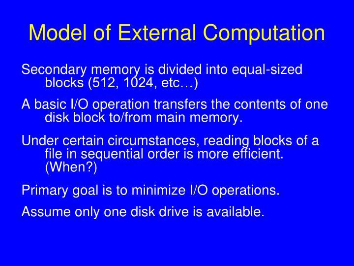 Model of external computation