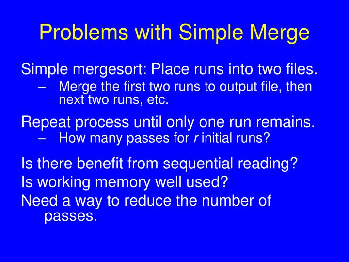 Problems with Simple Merge