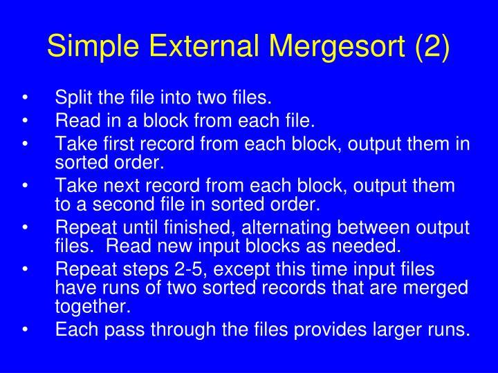 Simple External Mergesort (2)