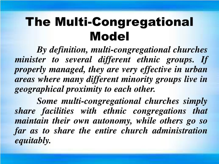 The Multi-Congregational Model