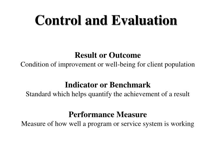Control and Evaluation