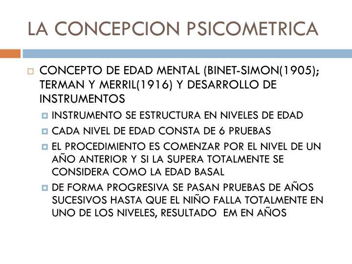 LA CONCEPCION PSICOMETRICA
