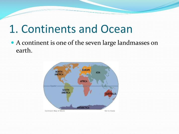 1 continents and ocean