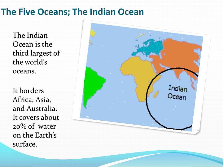 The Five Oceans; The Indian Ocean